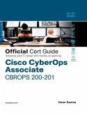 Cisco CyberOps Associate CBROPS 200-201 Official Cert Guide (eBook, ePUB)