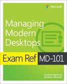 Exam Ref MD-101 Managing Modern Desktops (eBook, ePUB)