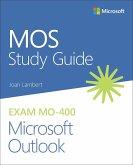 MOS Study Guide for Microsoft Outlook Exam MO-400 (eBook, ePUB)