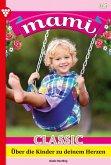 Mami Classic 65 - Familienroman (eBook, ePUB)