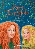 Das Tor zur Feenwelt / Ruby Fairygale Bd.4 (eBook, ePUB)