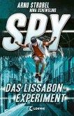 Das Lissabon-Experiment / SPY Bd.5 (eBook, ePUB)