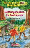 Rettungsmission im Naturpark / Das magische Baumhaus Bd.59 (eBook, ePUB)