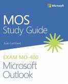 MOS Study Guide for Microsoft Outlook Exam MO-400 (eBook, PDF)