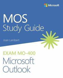 MOS Study Guide for Microsoft Outlook Exam MO-400 (eBook, PDF) - Lambert, Joan