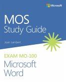 MOS Study Guide for Microsoft Word Exam MO-100 (eBook, PDF)