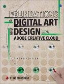 Foundations of Digital Art and Design with Adobe Creative Cloud (eBook, ePUB)