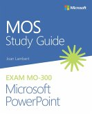 MOS Study Guide for Microsoft PowerPoint Exam MO-300 (eBook, PDF)