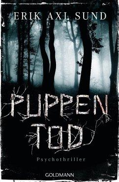 Puppentod / Kronoberg Bd.2 (Mängelexemplar) - Sund, Erik Axl