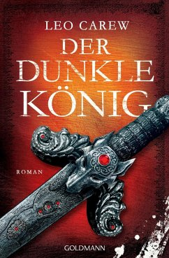 Der dunkle König / Under the Northern Sky Bd.2 (Mängelexemplar) - Carew, Leo