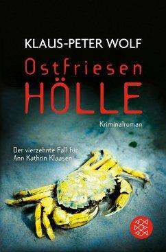 Ostfriesenhölle / Ann Kathrin Klaasen ermittelt Bd.14 (Mängelexemplar) - Wolf, Klaus-Peter