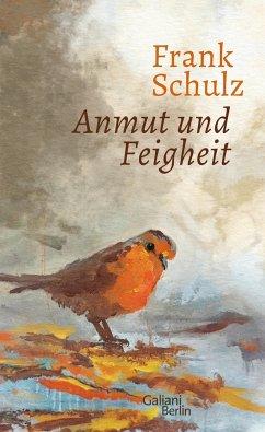 Anmut und Feigheit (Mängelexemplar) - Schulz, Frank