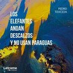 Los elefantes andan descalzos y no usan paraguas (MP3-Download)