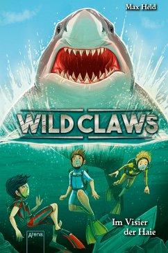 Im Visier der Haie / Wild Claws Bd.3 (Mängelexemplar) - Held, Max