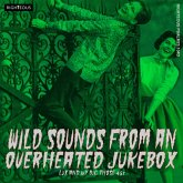 Wild Sounds From An Overheated Jukebox ~ Lux And I