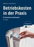 Betriebskosten in der Praxis - inkl. Arbeitshilfen online (eBook, PDF)
