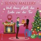 Und dann steht die Liebe vor der Tür / Happily Inc Bd.6 (MP3-Download)