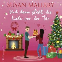 Und dann steht die Liebe vor der Tür / Happily Inc Bd.6 (MP3-Download) - Mallery, Susan