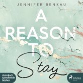A Reason To Stay / Liverpool-Reihe Bd.1 (2 MP3-CDs)