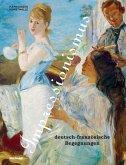 Impressionismus. Deutsch-französische Begegnungen