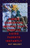 Simple Caregiving Method That Benefits Aging Parents Instantly (eBook, ePUB)
