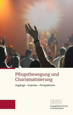Pfingstbewegung und Charismatisierung