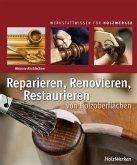 Reparieren, Renovieren, Restaurieren (eBook, PDF)