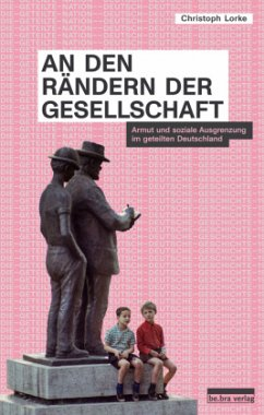 An den Rändern der Gesellschaft - Lorke, Christoph