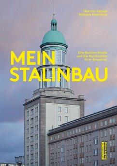 Mein Stalinbau - Klapsch, Thorsten;Nowotnick, Michaela