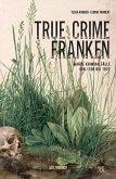True Crime Franken (eBook) (eBook, ePUB)