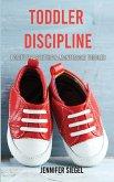 Toddler Discipline: Positive Parenting & Montessori Toddler