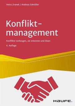 Konfliktmanagement (eBook, PDF) - Jiranek, Heinz; Edmüller, Andreas