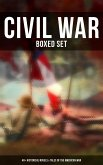 Civil War - Boxed Set: 40+ Historical Novels & Tales of the American War (eBook, ePUB)