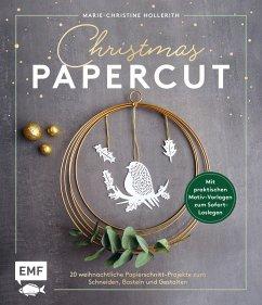 Christmas Papercut - Weihnachtliche Papierschnitt-Projekte zum schneiden, basteln und gestalten (Mängelexemplar) - Hollerith, Marie-Christine