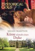 Küsse niemals einen Duke (eBook, ePUB)
