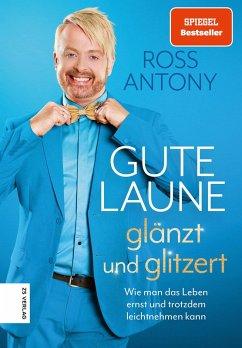 Gute Laune glänzt und glitzert (eBook, ePUB) - Antony, Ross