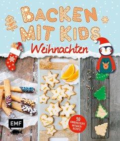 Backen mit Kids (Kindern) - Weihnachten (Mängelexemplar)