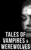Tales of Vampires & Werewolves (eBook, ePUB)