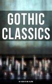 Gothic Classics: 60+ Books in One Volume (eBook, ePUB)