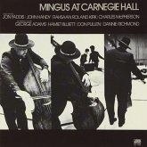 Mingus At Carnegie Hall (Live) (Deluxe Edition)