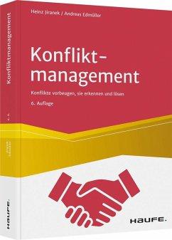 Konfliktmanagement - Jiranek, Heinz;Edmüller, Andreas
