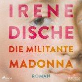 Die militante Madonna, 1 Audio-CD,