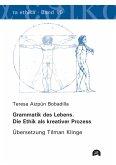 Grammatik des Lebens. Die Ethik als kreativer Prozess (eBook, PDF)