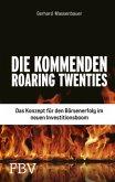 Die kommenden Roaring Twenties