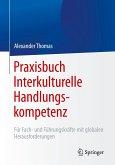 Praxisbuch Interkulturelle Handlungskompetenz