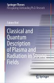 Classical and Quantum Description of Plasma and Radiation in Strong Fields (eBook, PDF)