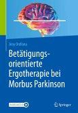 Betätigungsorientierte Ergotherapie bei Morbus Parkinson