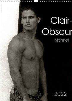 Clair-Obscur Männer 2022 (Wandkalender 2022 DIN A3 hoch)