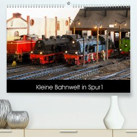Kleine Bahnwelt in Spur 1 (Premium, hochwertiger DIN A2 Wandkalender 2022, Kunstdruck in Hochglanz)