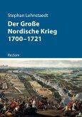 Der Große Nordische Krieg 1700-1721 (eBook, ePUB)